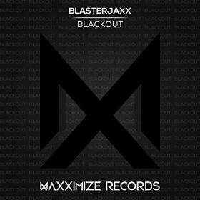 BLASTERJAXX - BLACKOUT